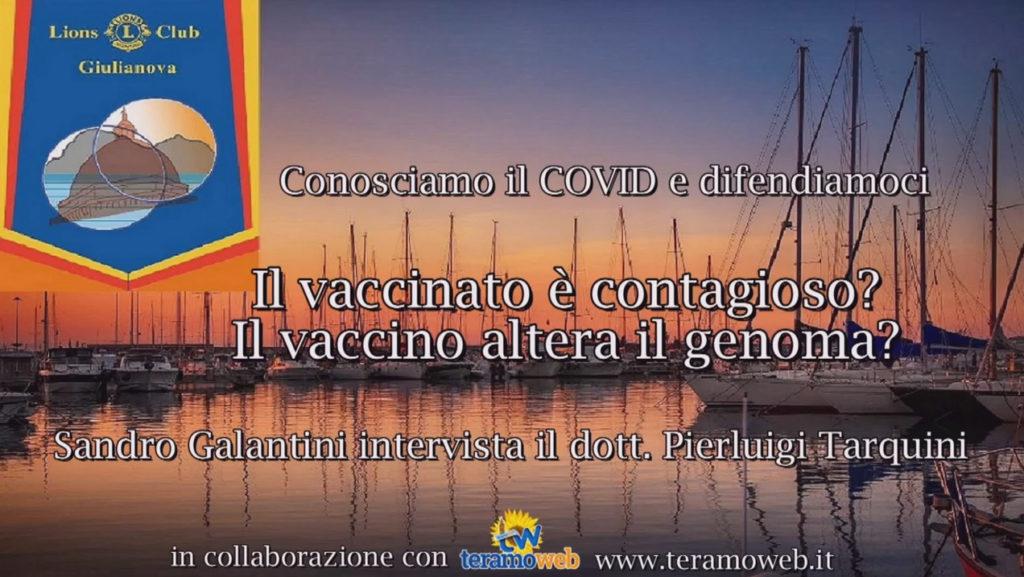 Conosciamo il COVID e difendiamoci – Domanda 12/15 – Il vaccinato è contagioso? Il vaccino altera il genoma?